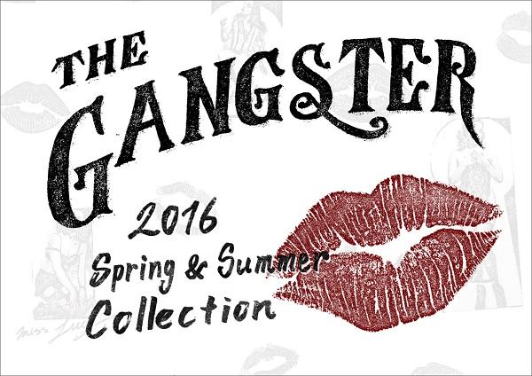 GANGSTERVILLE 2016 SPRING&SUMMER