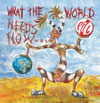 What the World Needs Now / Public Image Ltd