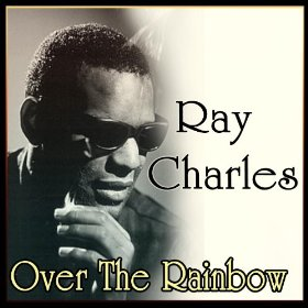 Ray Charles(Over the Rainbow)