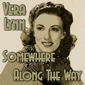 Vera Lynn(Somewhere along the Way)