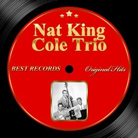 "Nat ""King"" Cole Trio(It's Only a Paper Moon)"