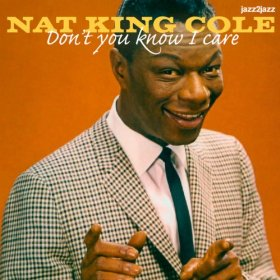 "Nat ""King"" Cole(Sometimes I'm Happy (Sometimes I'm Blue))"