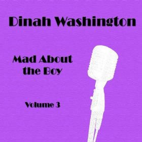 Dinah Washington(I Could Have Told You)