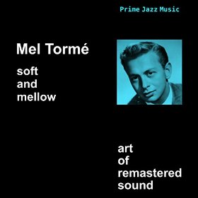 Mel Tormé(I Could Have Told You)
