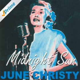 June Christy(Midnight Sun)