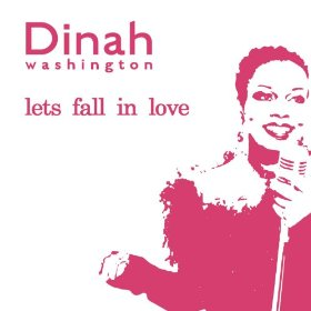 Dinah Washington(A Stranger In Town)
