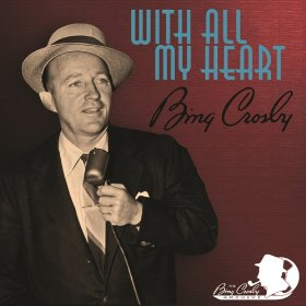 Bing Crosby(I Let a Song Go Out of My Heart)