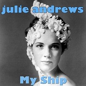 Julie Andrews(My Ship)