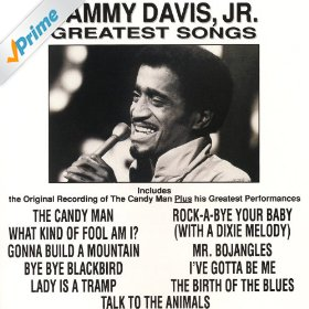 Sammy Davis, Jr.(The Birth of the Blues)