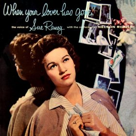 Sue Raney(When Your Lover Has Gone)