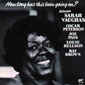 Sarah Vaughan(How Long Has This Been Going On?)