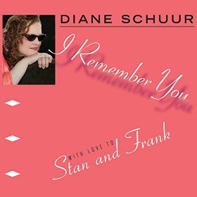 Diane Schuur(I Remember You)
