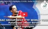 フレイタスVSフェゲルル(2回戦)ポーランドオープン2015