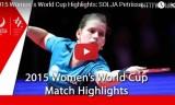 福原愛VSゾルヤ(準々) 女子ワールドカップ2015