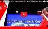 劉詩文VSソルヤ(準決)女子ワールドカップ2015