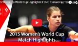 馮天薇VSソルヤ(1回戦)女子ワールドカップ2015