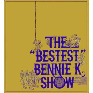 BENNIE K「THE 22BESTEST22 BENNIE K SHOW」